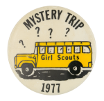 Girl Scouts Mystery Trip Event Button Museum