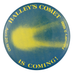 Halley's Comet is Coming Event Button Museum