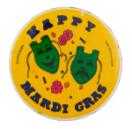Happy Mardi Gras Event Button Museum
