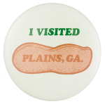 I Visited Plains, Georgia Event Button Museum