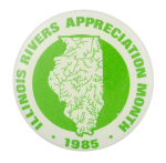 Illinois Rivers Appreciation Month Event Button Museum