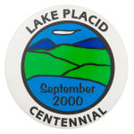 Lake Placid Centennial Event Button Museum