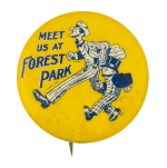 Meet Us at Forest Park Event Button Museum