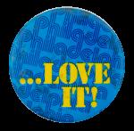Philadelphia Love It