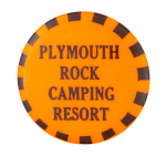 Plymouth Rock Camping Resort Event Button Museum