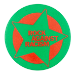 Rock Against Racism Star Cause Button Museum