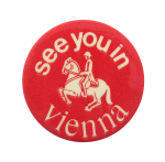 See You In Vienna Events Button Museum