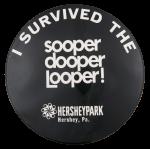 Sooper Dooper Looper Event Button Museum
