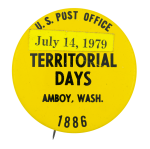 Territorial Days Event Button Museum