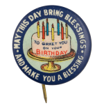 To Greet You on Your Birthday Event Button Museum