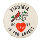 Virginia Is For Lovers Event Button Museum