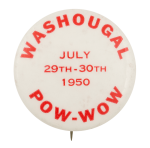 Washougal Pow-Wow Event Button Museum