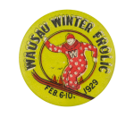 Wausau Winter Frolic Event Button Museum
