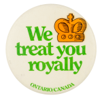 We Treat You Royally Event Button Museum