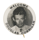 Welcome Douglas Corrigan Event Button Museum