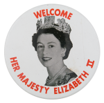 Welcome Her Majesty Elizabeth II Event Button Museum