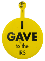 I Gave To The IRS Humorous Busy Beaver Button Museum