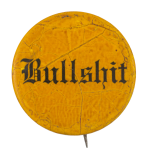 Bullshit Humorous Button Museum