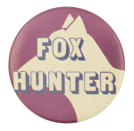 Fox Hunter Humorous Button Museum