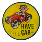 Have Car Will Date Humorous Busy Beaver Button Museum