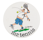 Jim Benton Mr. Tennis Humorous Button Museum