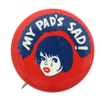 My Pad's Sad Humorous Button Museum