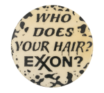 Who Does Your Hair Humorous Button Museum