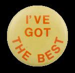 I've Got the Best Ice Breaker Busy Beaver Button Museum
