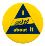 I asked about it Ice Breakers Busy Beaver Button Museum