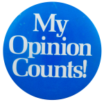 My Opinion Counts Ice Breakers Busy Beaver Button Museum