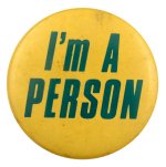 I'm A Person Ice Breakers Busy Beaver Button Museum