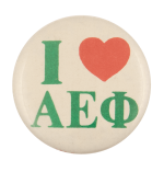 I Love Alpha Epsilon Phi I ♥ Buttons Busy Beaver Button Museum