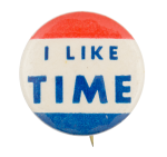 I Like Time Social Lubricators Button Museum