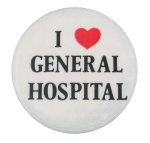I Love General Hospital I Heart Buttons Button Museum