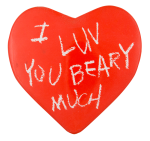 I Luv You Beary Much I ♥ Buttons Button Museum
