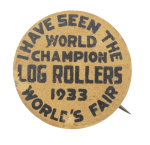 World Champion Log Rollers Chicago Button Museum