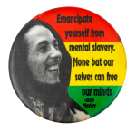 Bob Marley Quote Music Button Museum