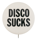 Disco Sucks Music Button Museum