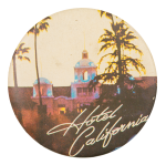 Eagles Hotel California Music Button Museum