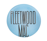 Fleetwood Mac Music Button Museum