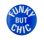 David Johansen Funky But Chic Music Button Museum