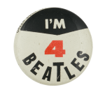 I'm 4 Beatles Black Music Button Museum