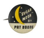 Pat Boone Sugar Moon Music Button Museum