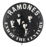 Ramones End Of The Century Music Button Museum