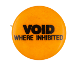 Void Where Inhibited Music Button Museum