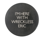 Wreckless Eric Music Button Museum