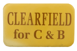 Clearfield for C & B Political Busy Beaver Button Museum