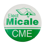 Elect Micale Political Busy Beaver Button Museum