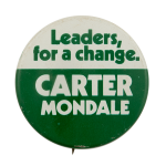 Carter Mondale Leaders, for a Change Political Busy Beaver Button Museum