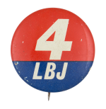 4 LBJ Political Button Museum